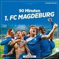 90 Minuten 1. FC Magdeburg