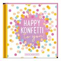 Happy Konfetti to you!