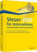 Steuer 2020 für Unternehmer, Selbstständige und Existenzgründer