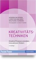 Kreativitätstechniken - Kreative Prozesse anstoßen, Innovationen fördern