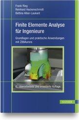 Finite Elemente Analyse für Ingenieure
