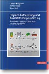 Polymer-Aufbereitung und Kunststoff-Compoundierung