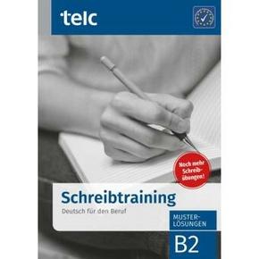Einfach besser!, Deutsch für den Beruf B2, Schreibtraining, Musterlösungen