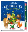 Fröhliche Weihnachten, kleiner Wichtel, m. Glitzer-Zauberstab