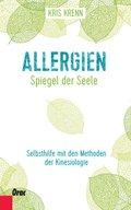 Allergien - Spiegel der Seele