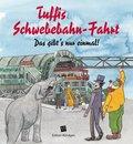 Tuffis Schwebebahn-Fahrt
