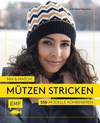 Mix and Match! Mützen stricken