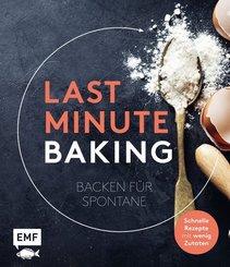 Last Minute Baking - Backen für Spontane
