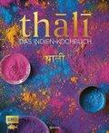Thali - Das Indien-Kochbuch