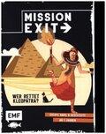 Mission: Exit - Wer rettet Kleopatra?