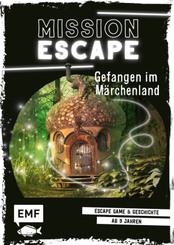Mission: Exit - Gefangen im Märchenland
