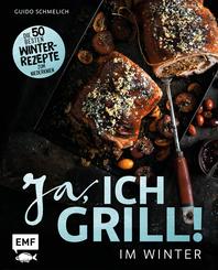 Ja, ich grill - Im Winter