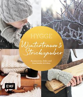 Hygge - Wintertraum und Strickzauber