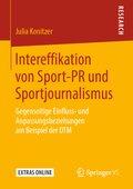 Intereffikation von Sport-PR und Sportjournalismus