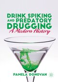 Drink Spiking and Predatory Drugging