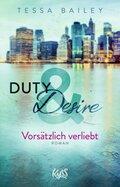 Duty & Desire - Vorsätzlich verliebt