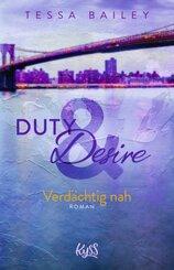 Duty & Desire - Verdächtig nah
