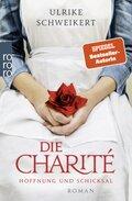 Die Charité - Hoffnung und Schicksal