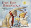 Engel, Hase, Bommelmütze, 2 Audio-CDs
