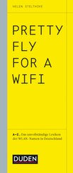 Pretty Fly For A Wifi