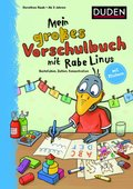 Einfach lernen mit Rabe Linus: Mein großes Vorschulbuch mit Rabe Linus