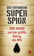 Der erfundene Superspion