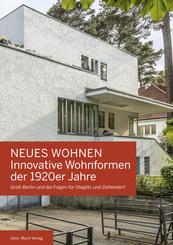 NEUES WOHNEN Innovative Wohnformen der 1920er Jahre