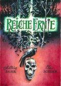Reiche Ernte - Bd.1