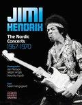 Jimi Hendrix: The Nordic Concerts 1967-1970