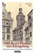 Der letzte Pfarrer von Königsberg