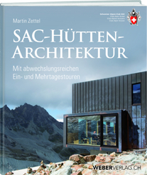 SAC-Hüttenarchitektur