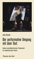 Der performative Umgang mit dem Text