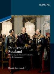 Deutschland - Russland: Das 19. Jahrhundert - Vol.2