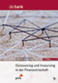 Outsourcing und Insourcing in der Finanzwirtschaft