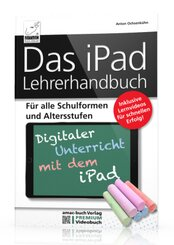 Das iPad Lehrerhandbuch