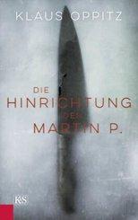 Die Hinrichtung des Martin P.