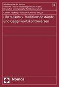 Liberalismus: Traditionsbestände und Gegenwartskontroversen