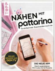 Nähen mit Pattarina (Die App bekannt aus dem TV)
