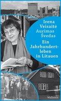 Ein Jahrhundertleben in Litauen
