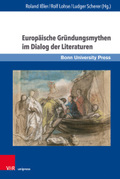 Europäische Gründungsmythen im Dialog der Literaturen