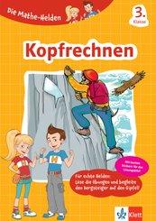 Die Mathe-Helden - Kopfrechnen, 3. Klasse