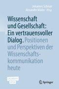 Wissenschaft und Gesellschaft: Ein vertrauensvoller Dialog