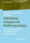 Weiterbildung in Regionen mit Bevölkerungsrückgang