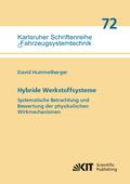 Hybride Werkstoffsysteme: Systematische Betrachtung und Bewertung der physikalischen Wirkmechanismen