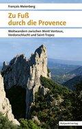 Zu Fuß durch die Provence