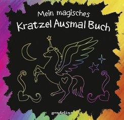 Mein magisches KratzelAusmalBuch (Einhorn), m. Holzstift