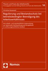 Regulierung und Bestandsschutz bei betriebsbedingter Beendigung des Arbeitsverhältnisses
