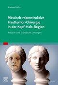 Plastisch-rekonstruktive Hauttumor-Chirurgie in der Kopf-Hals-Region