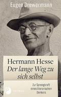 Hermann Hesse: Der lange Weg zu sich selbst