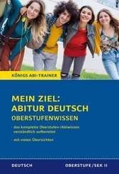 Mein Ziel: Abitur Deutsch Oberstufenwissen